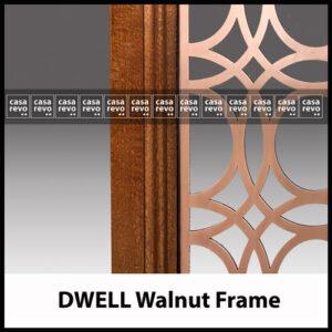 Antique Copper Walnut frame CASAREVO DWELL screens